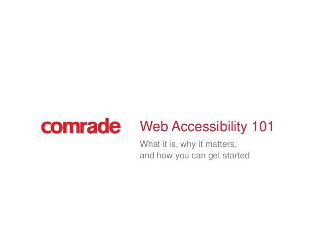 Comrade Web Accessibility 101