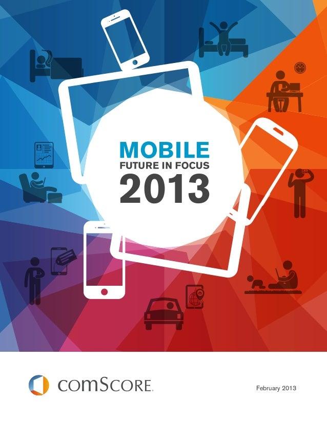 Comscore 2013-mobile-future-in-focus
