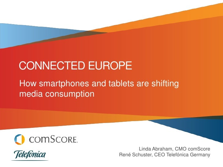 Comscore telefonica-connected-europe-2012