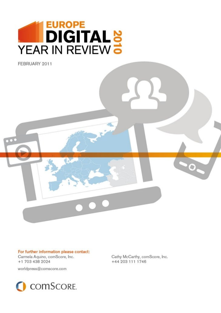 The comScore 2010 Europe Digital Year in Review                                       February 2011The 2010 Europe Digital...