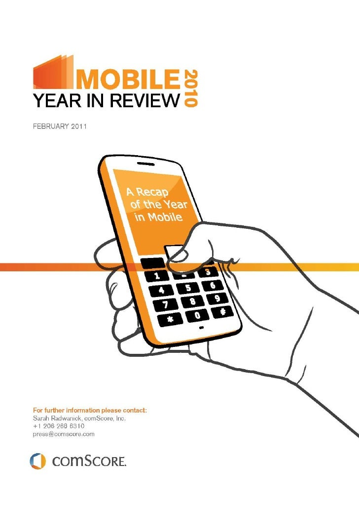 The comScore 2010 Mobile Year in Review   FEBRUARY 2011                                            PAGE 1