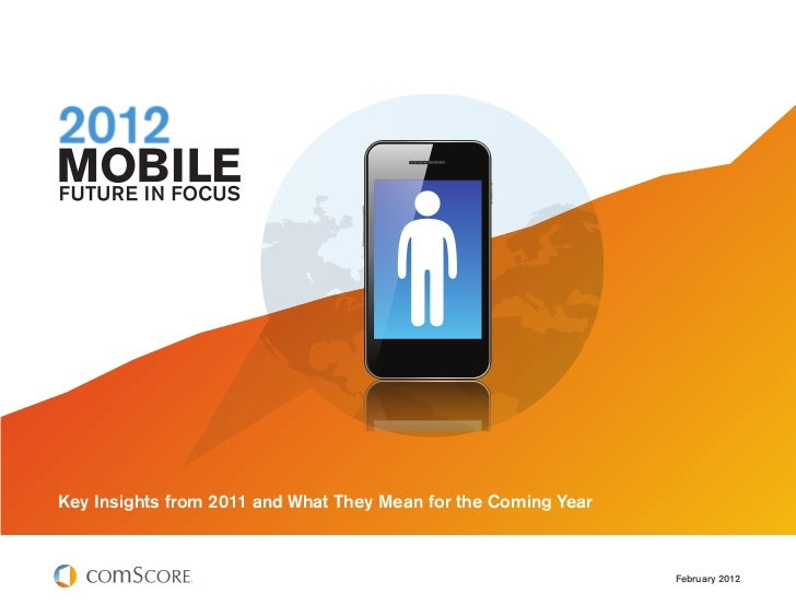 The state Of Mobility  Post 2012