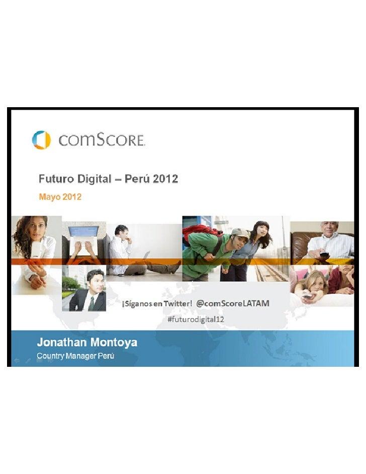 Futuro Digital 2012 - Perú