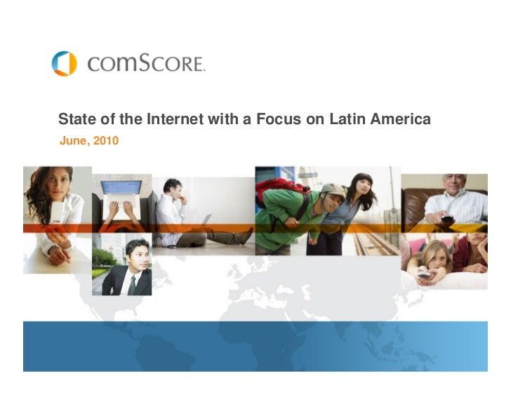Estado de Internet en Latino América - Comscore