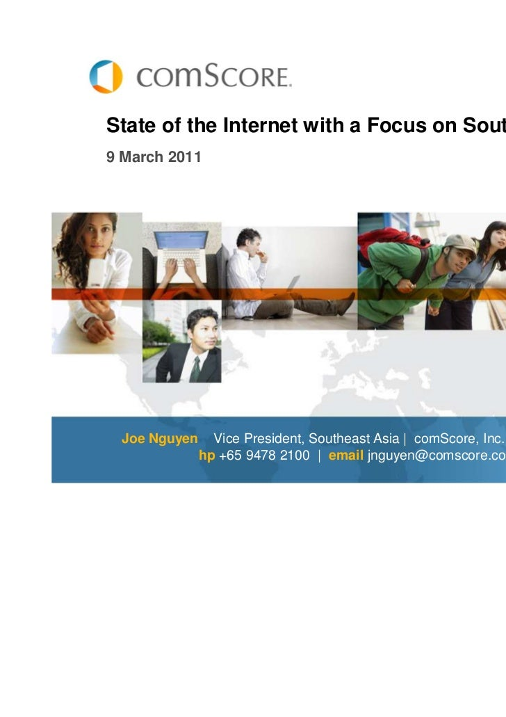 Com score state of the internet southeast asia march 2011