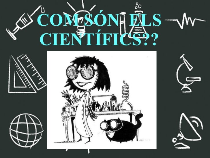 Com són els científics?