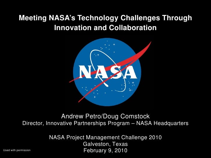 Meeting NASA's Technology Challenges Through                    Innovation and Collaboration                           And...