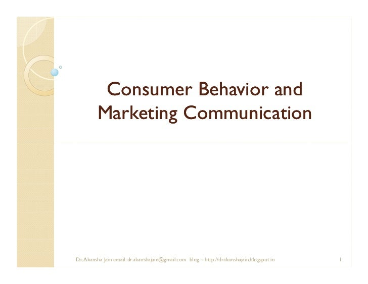 Comsumer behavior and marketing communication