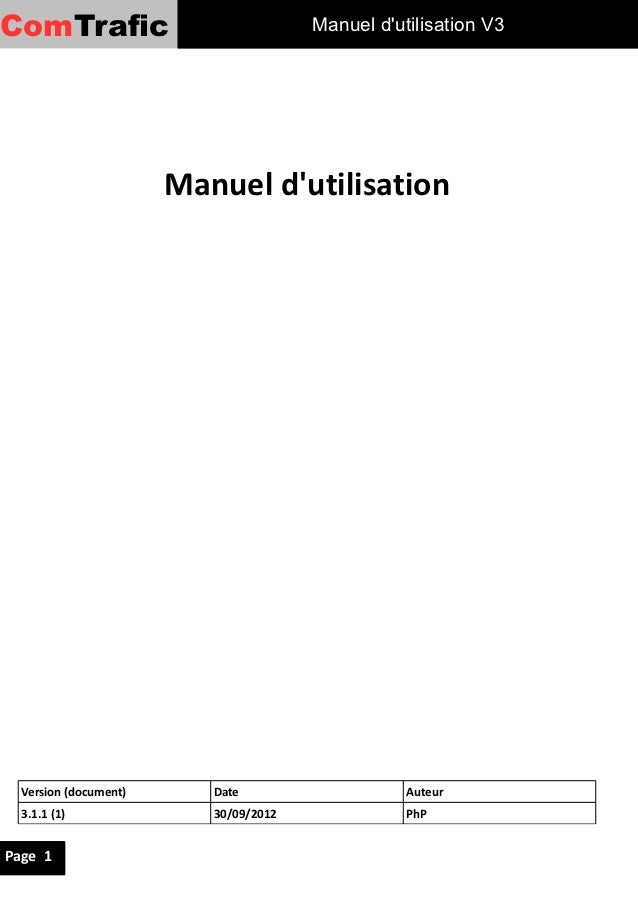 ComTrafic                              Manuel dutilisation V3                       Manuel dutilisation  Version (document...