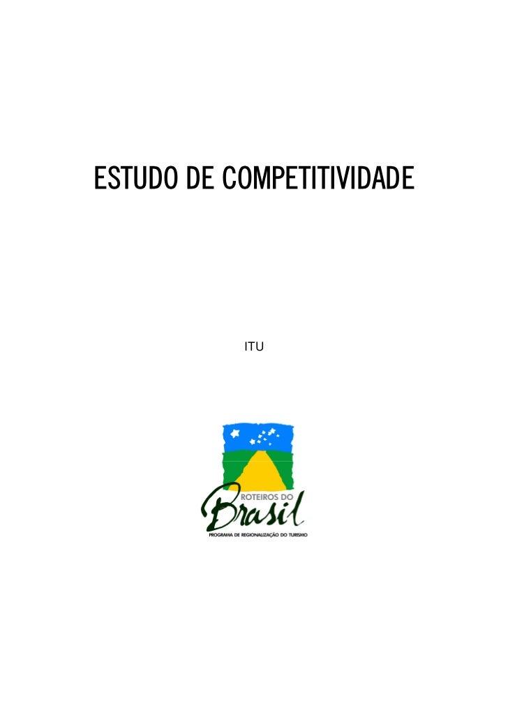 ESTUDO DE COMPETITIVIDADE           ITU