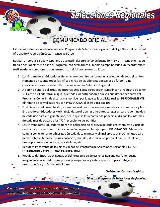 COMUNICADO OFICIALEstimados Entrenadores-Educadores del Programa de Selecciones Regionales de Liga Nacional de FútbolAfici...
