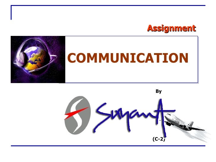By Assignment (C-2) COMMUNICATION