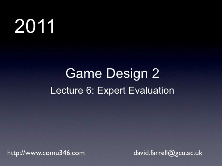 Game Design 2: Expert Evaluation of User Interfaces
