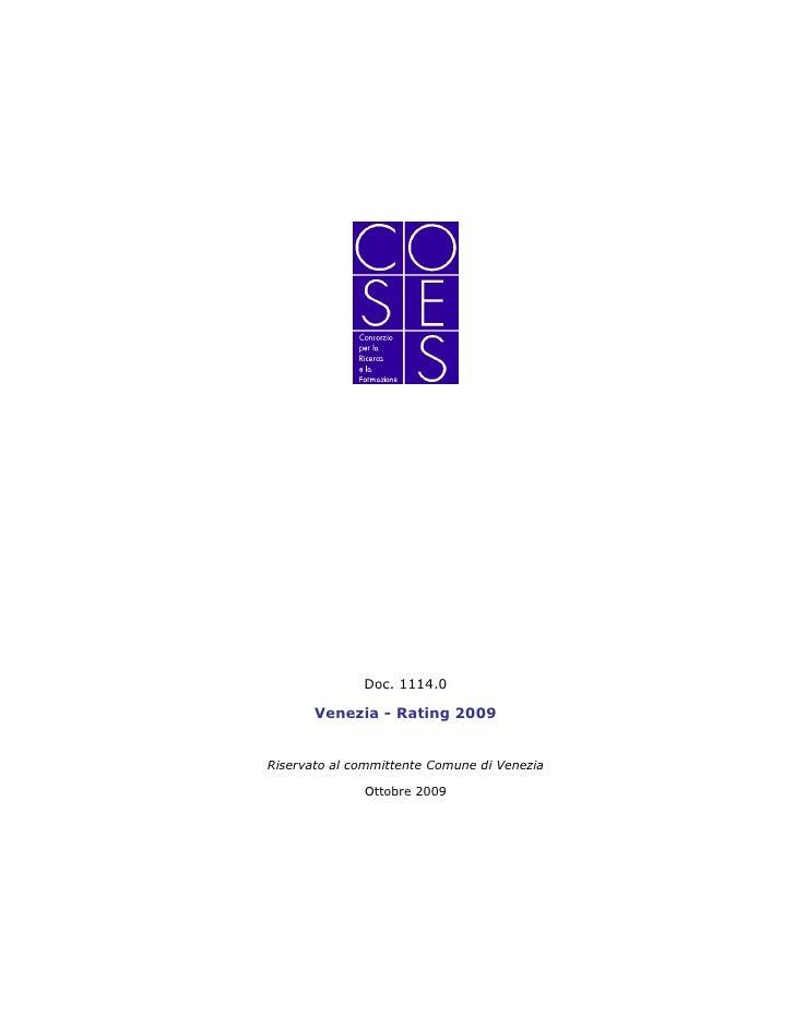 Doc. 1114.0         Venezia - Rating 2009   Riservato al committente Comune di Venezia                Ottobre 2009