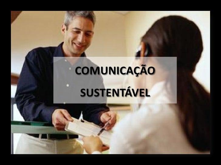 COMUNICAÇÃOSUSTENTÁVEL