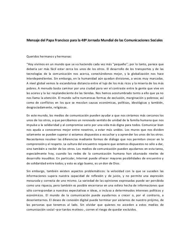 Mensaje  del  Papa  Francisco  para  la  48º  Jornada  Mundial  de  las  Comunicaciones  S...