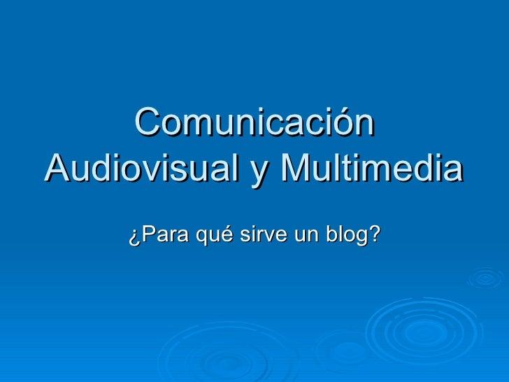 ComunicacióN Audiovisual Y Multimedia