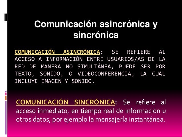 Comunicación asincrónica y sincrona