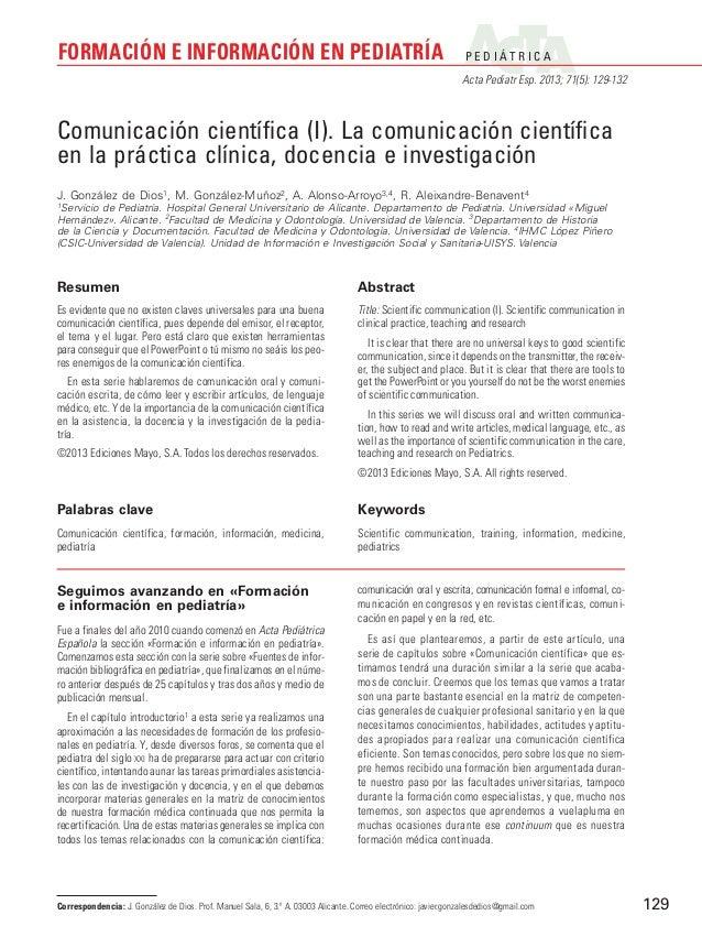 P E D I Á T R I C AActa Pediatr Esp. 2013; 71(5): 129-132FORMACIÓN E INFORMACIÓN EN PEDIATRÍA129Seguimos avanzando en «For...