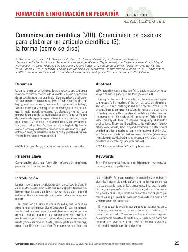 FORMACIÓN E INFORMACIÓN EN PEDIATRÍA  P E D I ÁT R I C A Acta Pediatr Esp. 2014; 72(1): 25-30  Comunicación científica (VI...