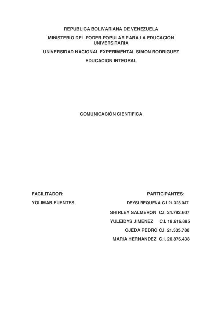 REPUBLICA BOLIVARIANA DE VENEZUELA<br />MINISTERIO DEL PODER POPULAR PARA LA EDUCACION UNIVERSITARIA<br />UNIVERSIDAD NACI...