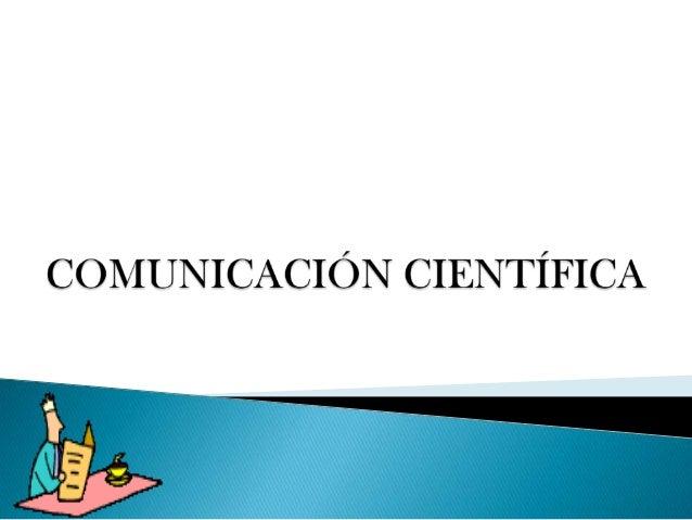 Comunicaci+ôn cientifica