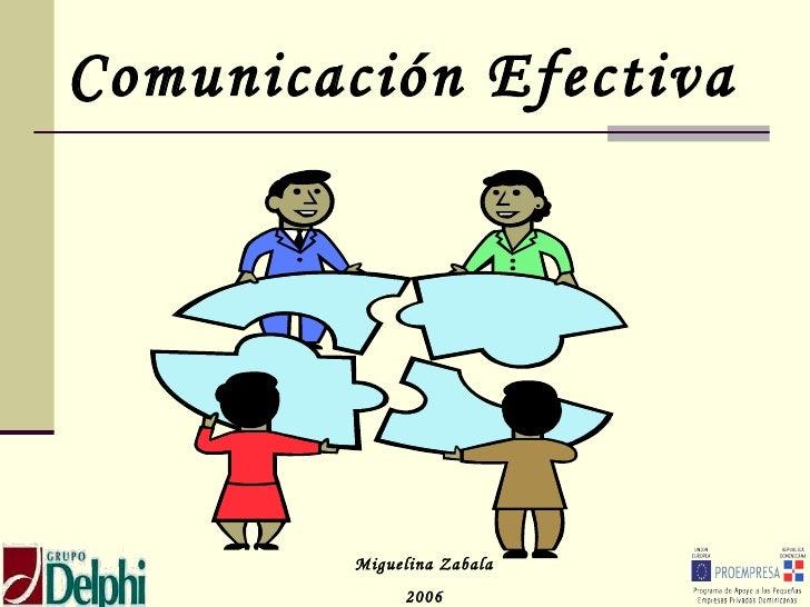 Comunicación Efectiva Miguelina Zabala 2006