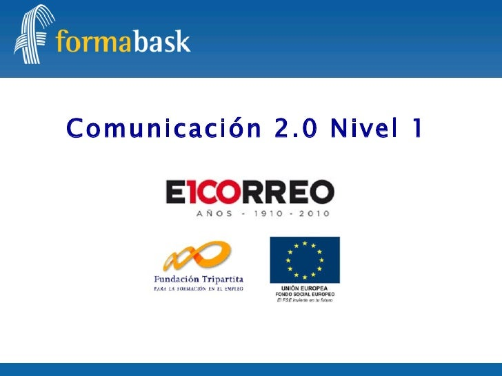 Comunicación 2.0 Nivel 1