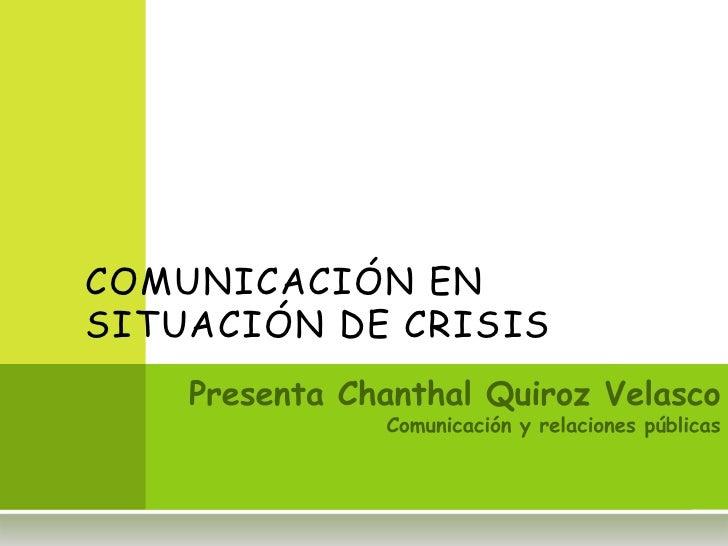COMUNICACIÓN ENSITUACIÓN DE CRISIS
