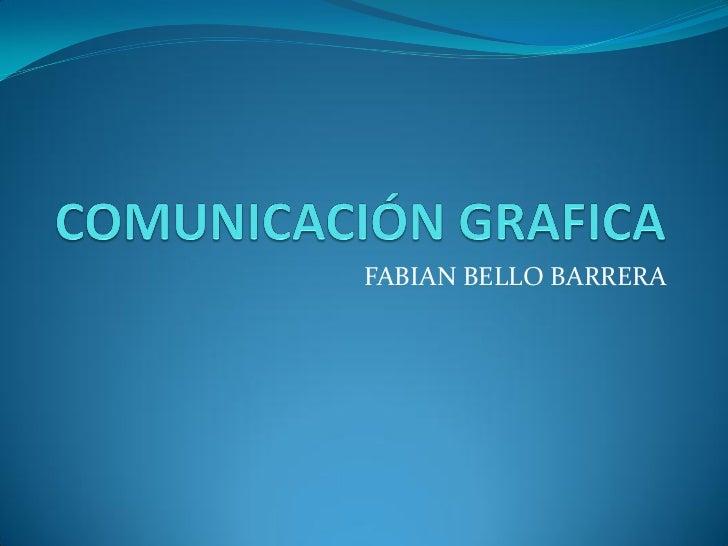 FABIAN BELLO BARRERA