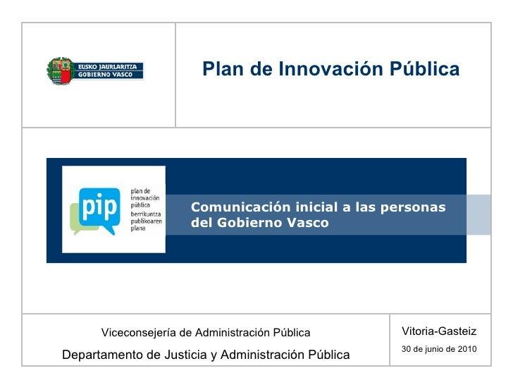 Comunicación inicial a las personas del Gobierno Vasco