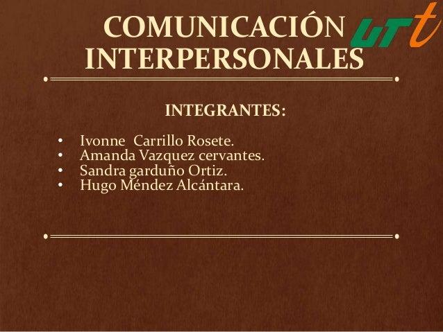 Comunicación  interpersonales