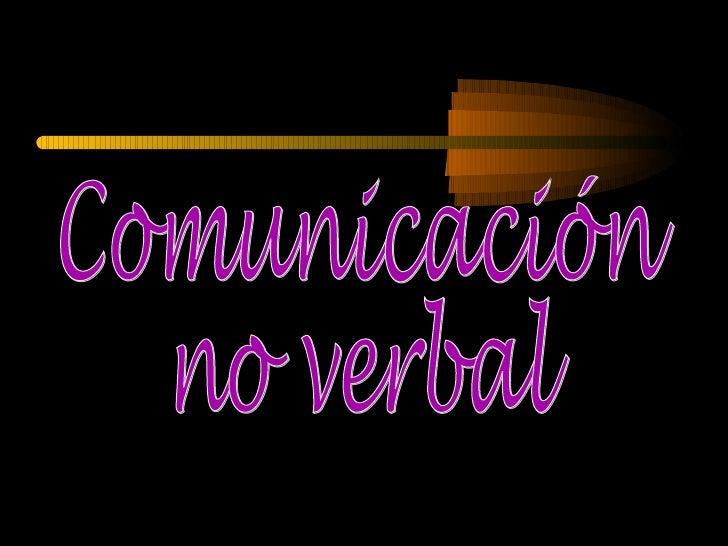 Comunicaciòn  no verbal