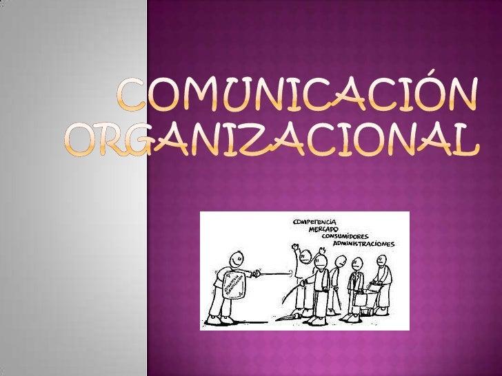 Comunicación organizacional<br />