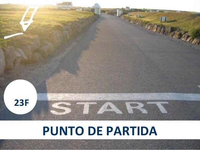 23F      PUNTO DE PARTIDA