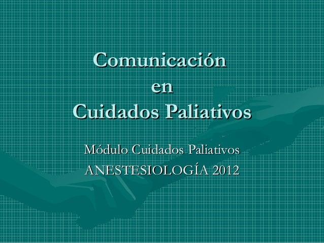 Comunicación en Cuidados Paliativos