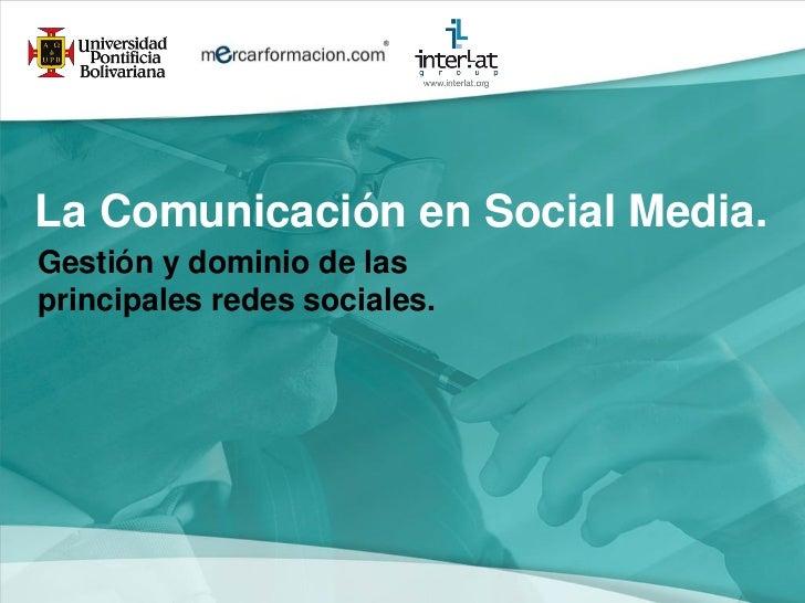 Comunicacinsocialmediapablodimegliointerlat upb-110623144400-phpapp02