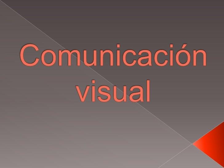 Comunicación visual <br />