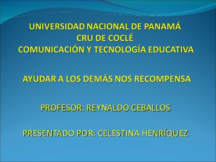 PROFESOR: REYNALDO CEBALLOSPRESENTADO POR: CELESTINA HENRÍQUEZ