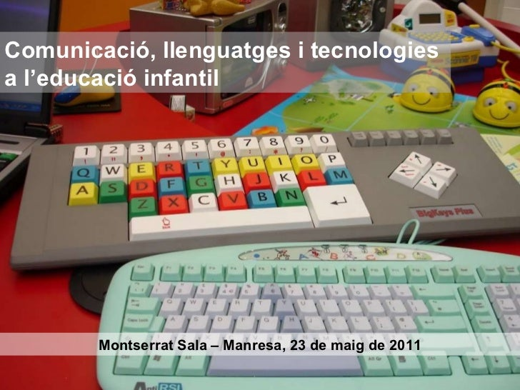 Comunicació, llenguatges i tecnologia a l'educació infantil
