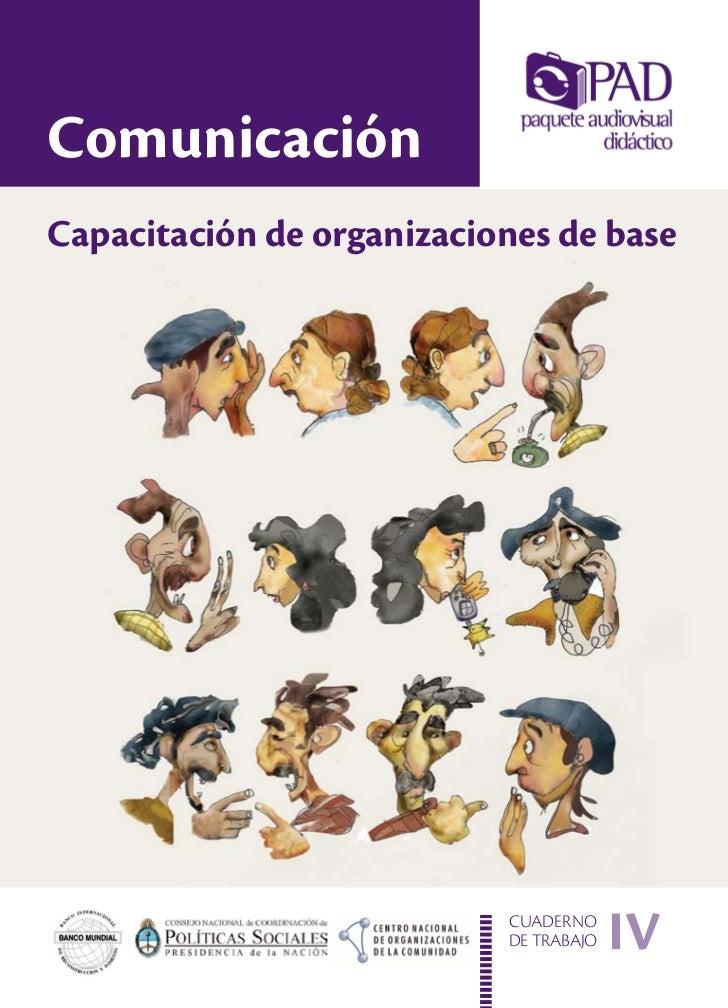 ComunicaciónCapacitación de organizaciones de base                           CUADERNO                           DE TRABAJO...