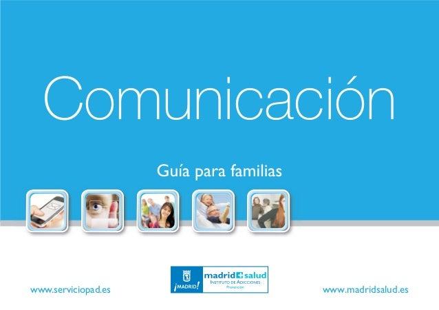 Comunicación www.madridsalud.eswww.serviciopad.es
