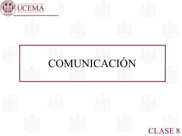 COMUNICACIÓN  CLASE 8