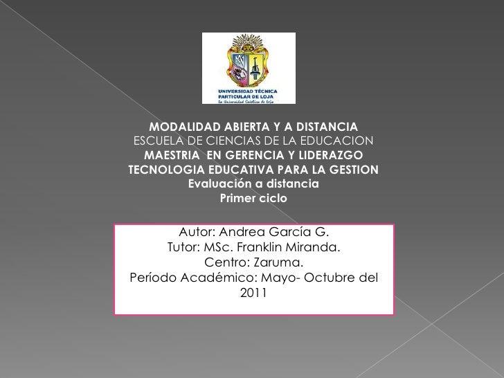 <br /><br />MODALIDAD ABIERTA Y A DISTANCIA<br />ESCUELA DE CIENCIAS DE LA EDUCACION <br />MAESTRIA  EN GERENCIA Y LIDER...