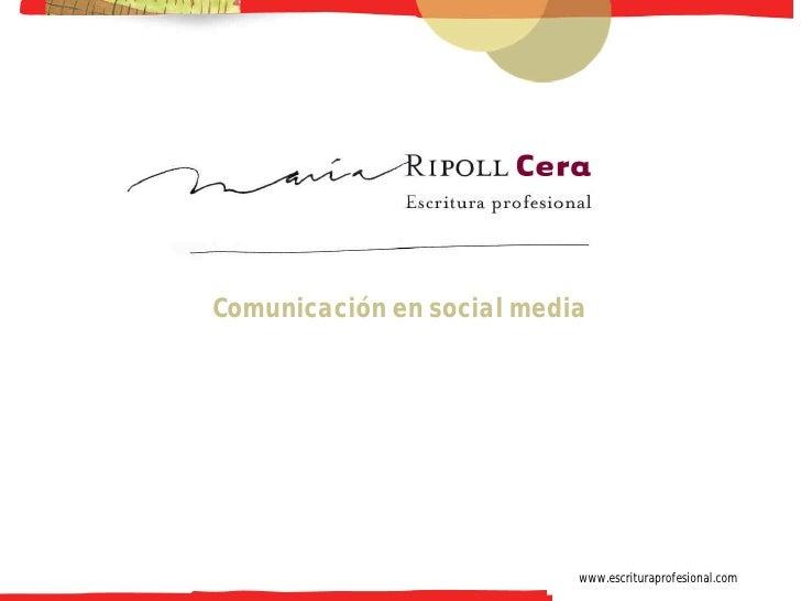 -1-     Comunicación en social media                                www.escrituraprofesional.com