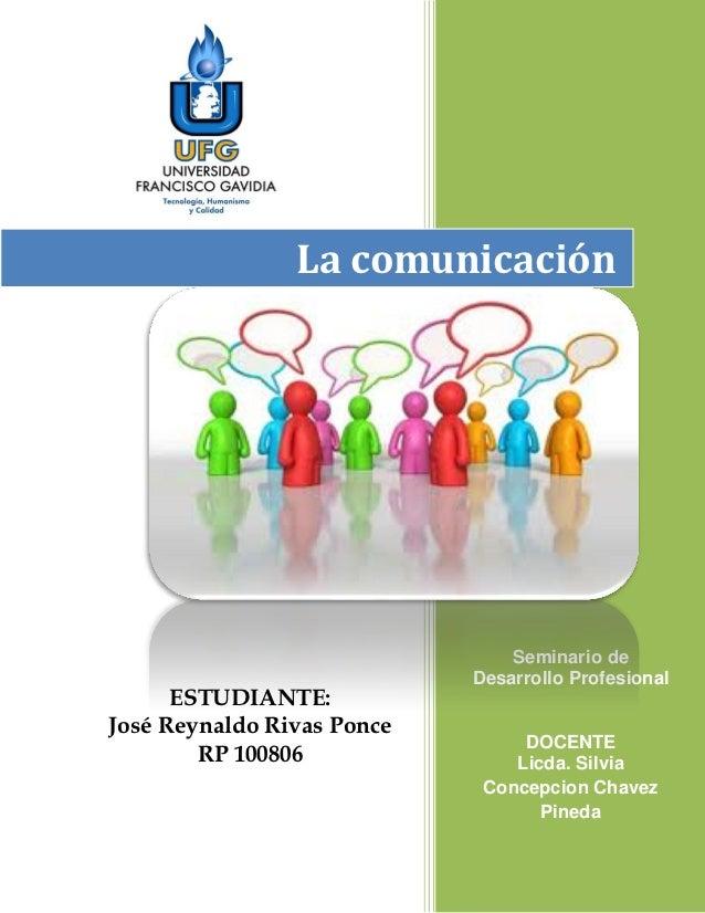 La comunicación                                Seminario de                            Desarrollo Profesional      ESTUDIA...