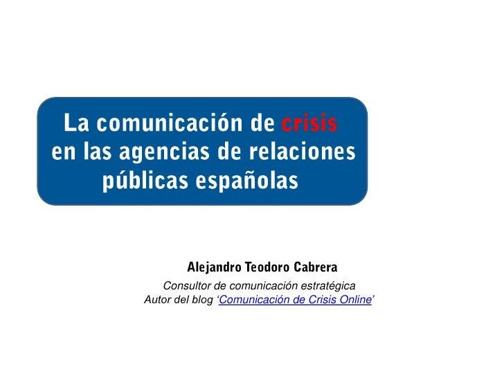 Comunicación de crisis en las agencias españolas (II)