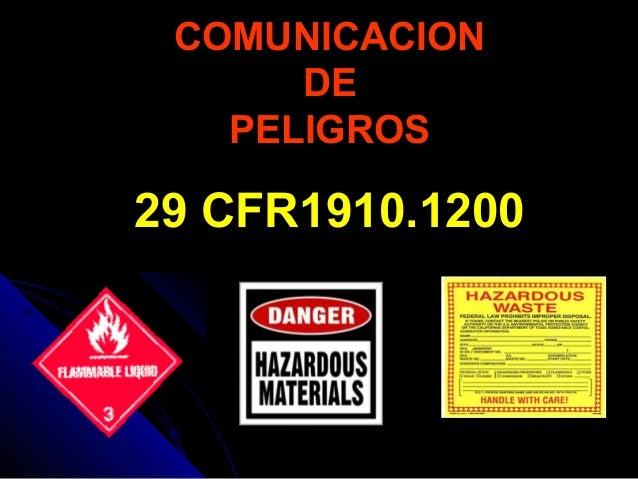 COMUNICACIONCOMUNICACION DEDE PELIGROSPELIGROS 29 CFR1910.120029 CFR1910.1200