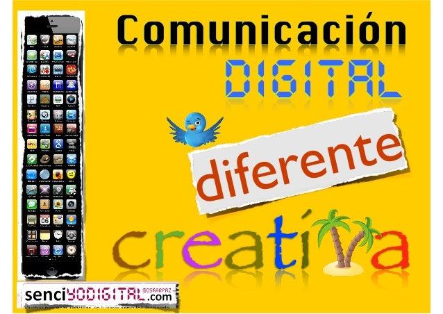 Comunicación  DIGITAL te en er if d  @oskarpaz  creati a