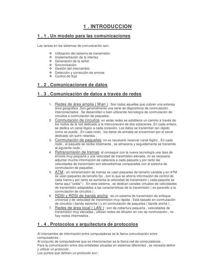 1 . INTRODUCCION 1 . 1 . Un modelo para las comunicaciones  Las tareas en los sistemas de comunicación son:         ™    U...